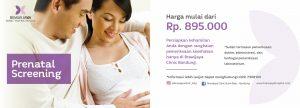 Paket Prenatal Screening Klinik Brawijaya Buah Batu