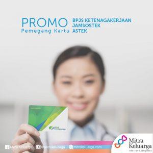 Promo Pemegang Kartu BPJS Ketenagakerjaan Jamsostek & Astek RS Mitra Keluarga