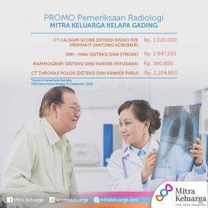 Promo Pemeriksaan Radiologi RS Mitra Keluarga Kelapa Gading