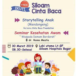 "Event ""Siloam Cinta Baca"" dengan Storytelling Anak (Mendongeng) & Seminar Kesehatan Awam ""Waspada Demam Berdarah"""