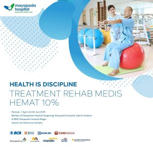 Treatment Rehab Medis Hemat 10% Mayapada Hospital