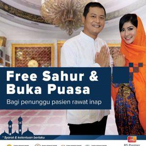 FREE SAHUR dan BUKA PUASA Bagi Penunggu Pasien Rawat Inap RS Premier Jatinegara