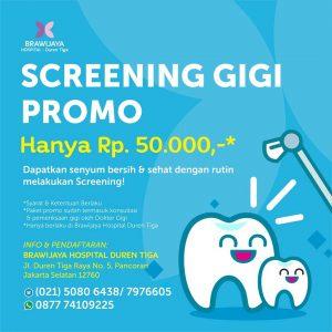 Promo Screening Gigi Hanya Rp.50,000 Bersama Brawijaya Hospital Duren Tiga
