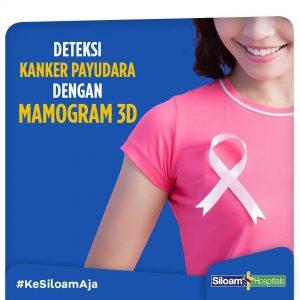 Promo Deteksi Dini Kanker Payudara Dengan Mamogram 3D MRCCC Siloam Hospitals Semanggi