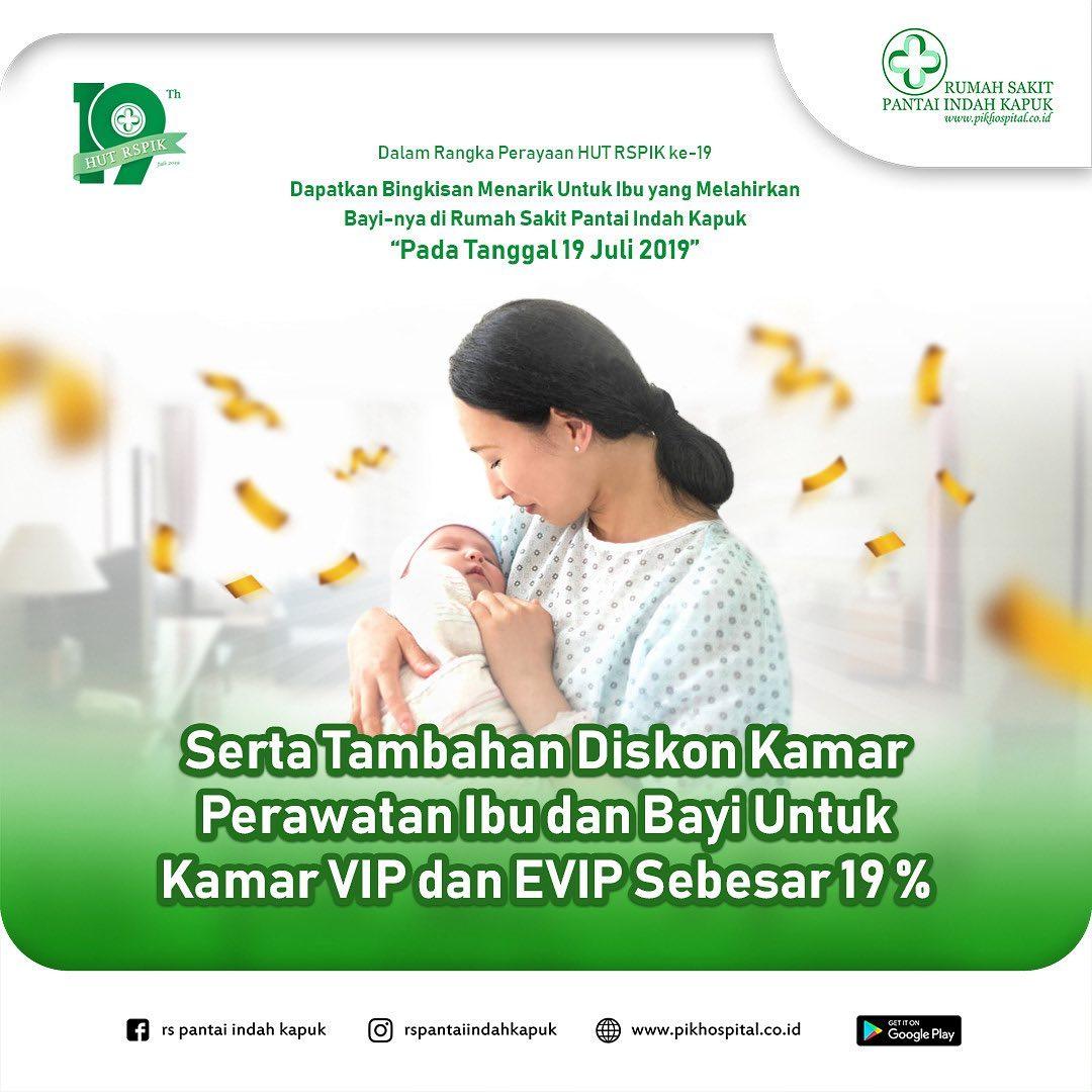 Diskon 19% Kamar Perawatan Untuk Ibu & Bayi Khusus Kamar VIP dan EVIP 19 Juli 2019