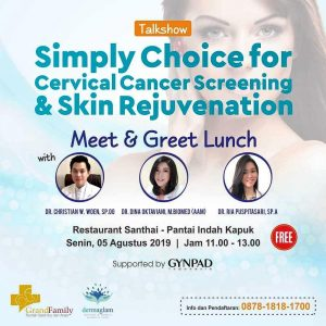 """Talkshow """"Simply Choice for Cervical Cancer Screening and Skin Rejuvenation"""""""
