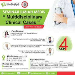 "Seminar Ilmiah Medis ""Multidisciplinary Clinical Cases"""