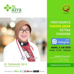 "Health Talk IG Live ""Pentingnya Vaksin Anak Ketika Pandemi"" bersama dr Satyawati Sp.A"