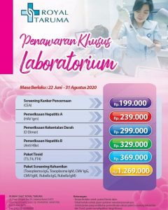 Penawaran Khusus Laboratorium RS Royal Taruma