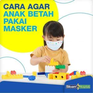 Cara Agar Anak Betah Pakai Masker