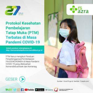 Protokol Kesehatan Pembelajaran Tatap Muka (PTM) Terbatas di Masa Pandemi COVID-19